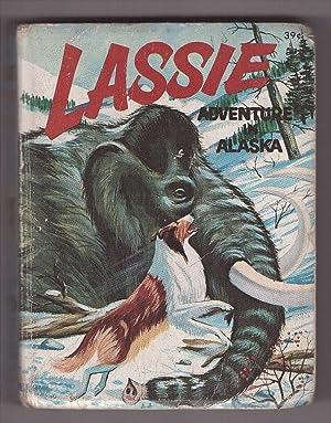 Lassie Adventure in Alaska: Elrick, George S