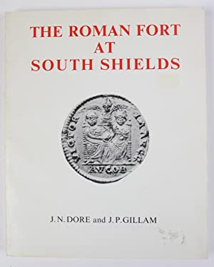 The Roman Fort at South Shields. Excavations 1875-1975 (= Monograph series No 1 / Society of Anti...