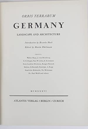 Germany. Landscape and Architecture. Introduction by Ricarda Huch. Photos: Walter Gege, J. von He...