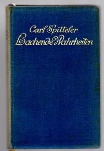 Lachende Wahrheiten. Gesammelte Essays.: Spitteler, Carl