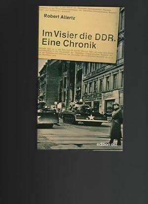 Im Visier die DDR. Eine Chronik.: Allertz, Robert