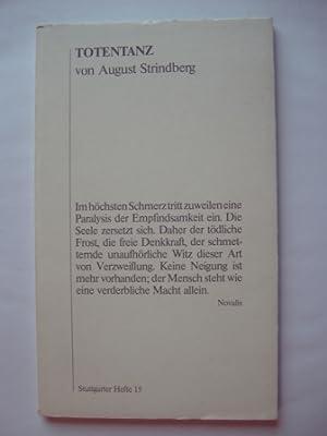 August Strindberg. Totentanz Stuttgarter Hefte 15: Württembergisches Staatstheater Stuttgart