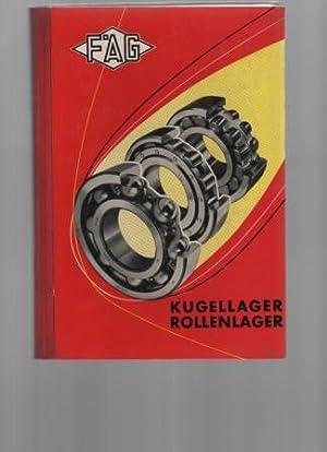 FAG Kugellager Rollenlager. Liste 1600. Berechnung, Maße,: Kugelfischer Georg Schäfer