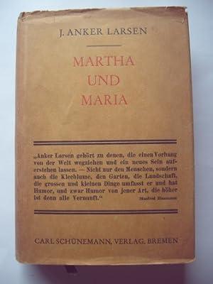 Martha und Maria: Larsen, J.Anker
