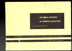 US Zone and US Sector Berlin. Postwar Changes in German Education.: Wrinkle, William (ed.)