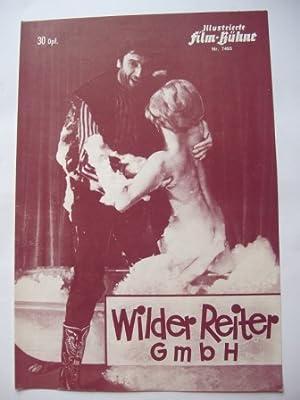 Illustrierte Film-Bühne Nr. 7493. Wilder Reiter GmbH