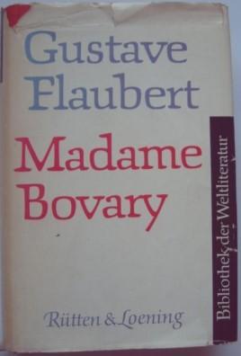 Madame Bovary Bibliothek der Weltliteratur: Flaubert, Gustave