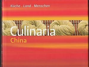 Culinaria China. Küche, Land, Menschen.: Schlotter, Katrin /