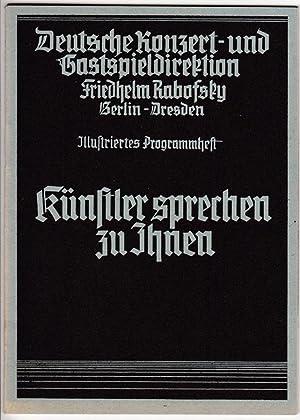 Künstler sprechen zu Ihnen. Illustriertes Programmheft.: Deutsche Konzert- und