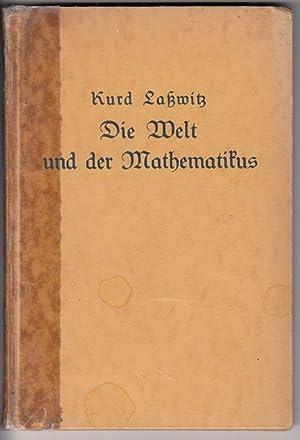 Die Welt und der Mathematikus. Ausgewählte Dichtungen.: Laßwitz, Kurd (Hg. W. Lietzmann)