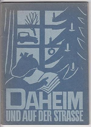 Daheim und auf der Straße. Ausgabe B III. Teil Schweizerfibel.: Kilchherr, Wilhelm / Fischer, ...