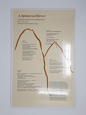Broadside for A Splintered Mirror: A National Tour By Four Chinese Poets May 13 - May 21, 1992 - ...