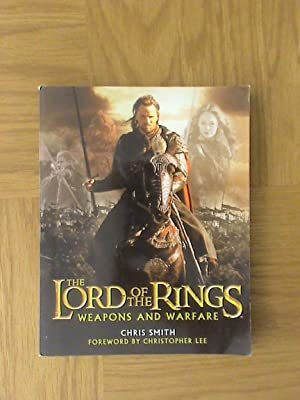 The Lord of the Rings: Weapons and: Chris R. Smith