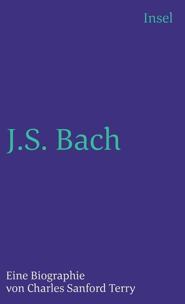 johann sebastian bach eine biographie terry charles sanford - Johann Sebastian Bach Lebenslauf