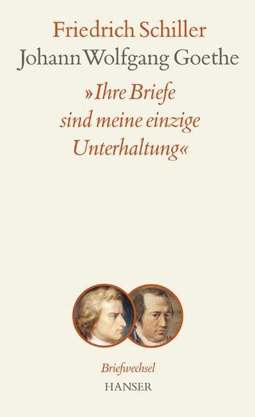 Briefe Von Schiller An Goethe : Briefe goethe schiller briefwechsel von zvab