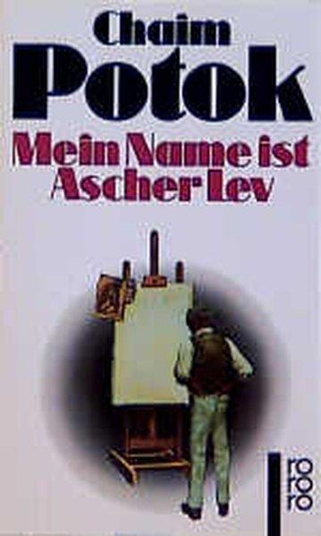 Mein Name ist Ascher Lev - Potok, Chaim und Margaret Carroux