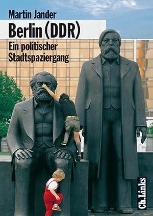 Berlin (DDR) Ein politischer Stadtspaziergang: Jander, Martin: