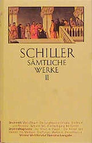 Friedrich Schiller. Dramen II/Dramenfragmente Sämtliche Werke in: schiller, friedrich: