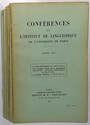 Conferences de le Institut de Linguistique de le Universite de Paris. Vol. 1 - 7 1933, 1934, 1935...