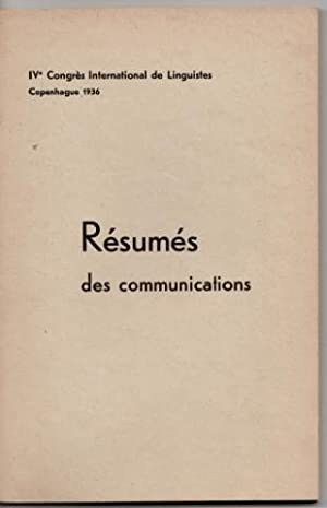 IV Congres Internaional de Linguistes Copenhague 1936. Resumes des communications + Programme.