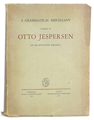 A Grammatical Miscellany offered to Otto Jespersen on his Seventieth Birthday