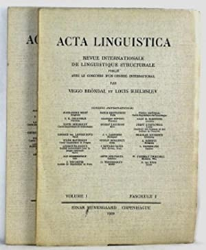 Acta Linguistica. Revue Internationale de Linguistique Structurale. Volume I. Fascicule 1 & 2.