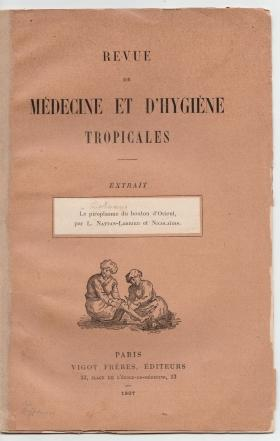 Le piroplasme du bouton d'Orient. Signed by the author