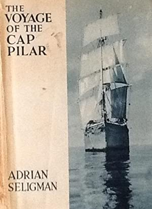 The Voyage of the Cap Pilar: Adrian Seligman