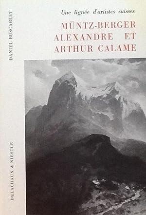 Muntz-Berger Alexandre et Arthur Calame Une lignee d'artistes suisses: Daniel Buscarlet