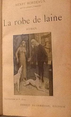 La robe de laine: Henry Bordeaux