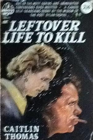 Leftover Life to Kill: Caitlin Thomas