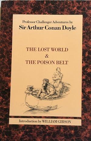 The Lost World & The Poison Belt: Sir Arthur Conan