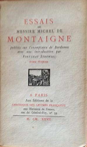 Essais de Messire Michel de Montaigne Tome Premier: Montaigne