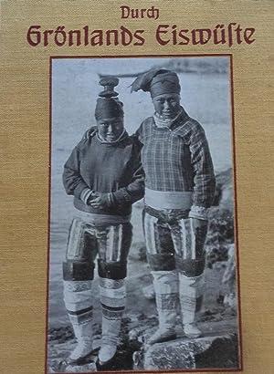 Durch Gronlands Eismuste: Dr A. De Quervain & Dr A. Stolberg