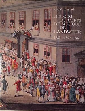 Histoire du Corps de Musique de Landwehr: Claude Bonard
