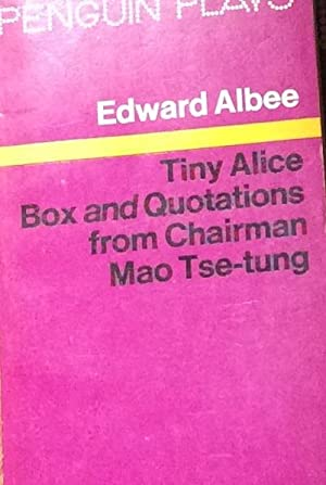 Tiny Alice, Box and Quotations from Chairman: Edward Albee