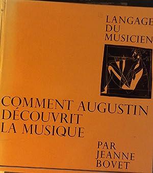 Comment Augustin Decouvrit La Musique: Jeanne Bovet