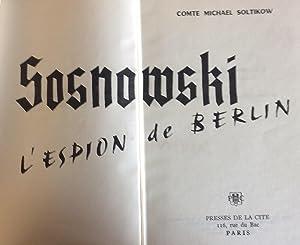 Sosnowski L'Espion de Berlin: Comte Michael Soltikow
