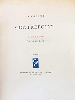 Contrepoint Images d'Egypte Images du Jura Poemes: J. R. Fiechter