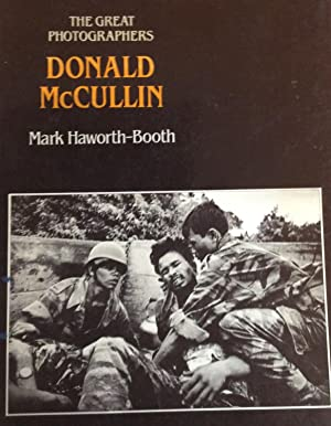 The Great Photograpers Donald McCullin: Mark Haworth-Booth