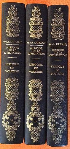 Histoire de la Civilisation L'Epoque de Voltaire Volumes 26-28: W. Durant