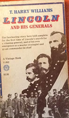 Lincoln and his Generals: T. Harry Williams