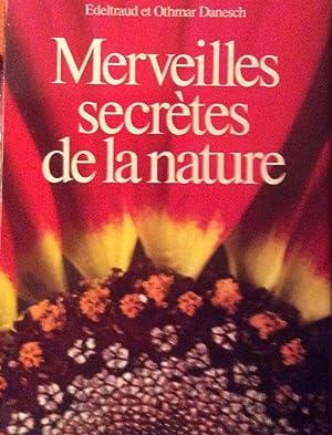 Merveilles secrets de la nature: Edeltraud et Othmar