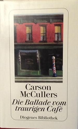 Die Ballade vom traurigen Café: Carson McCullers