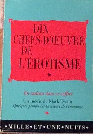 Dix Chefs-D'Oeuvre de L'Erotisme avec a free: Various