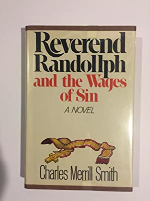 Reverend Randollph and the Wages of Sin: Smith, Charles Merrill
