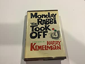 Monday The Rabbi Took Off - Signed: Kemelman, Harry