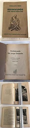 Reichskunde für junge Deutsche: Schumann, Wilhelm, Heinrich