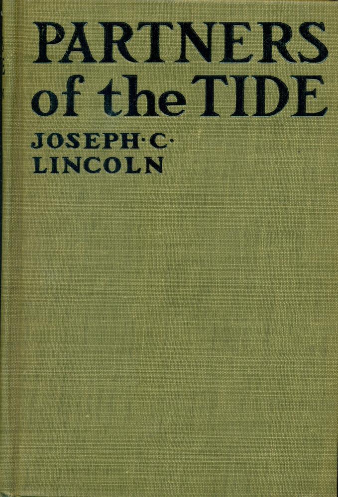 PARTNERS OF THE TIDE Lincoln, Joseph C. Near Fine Hardcover