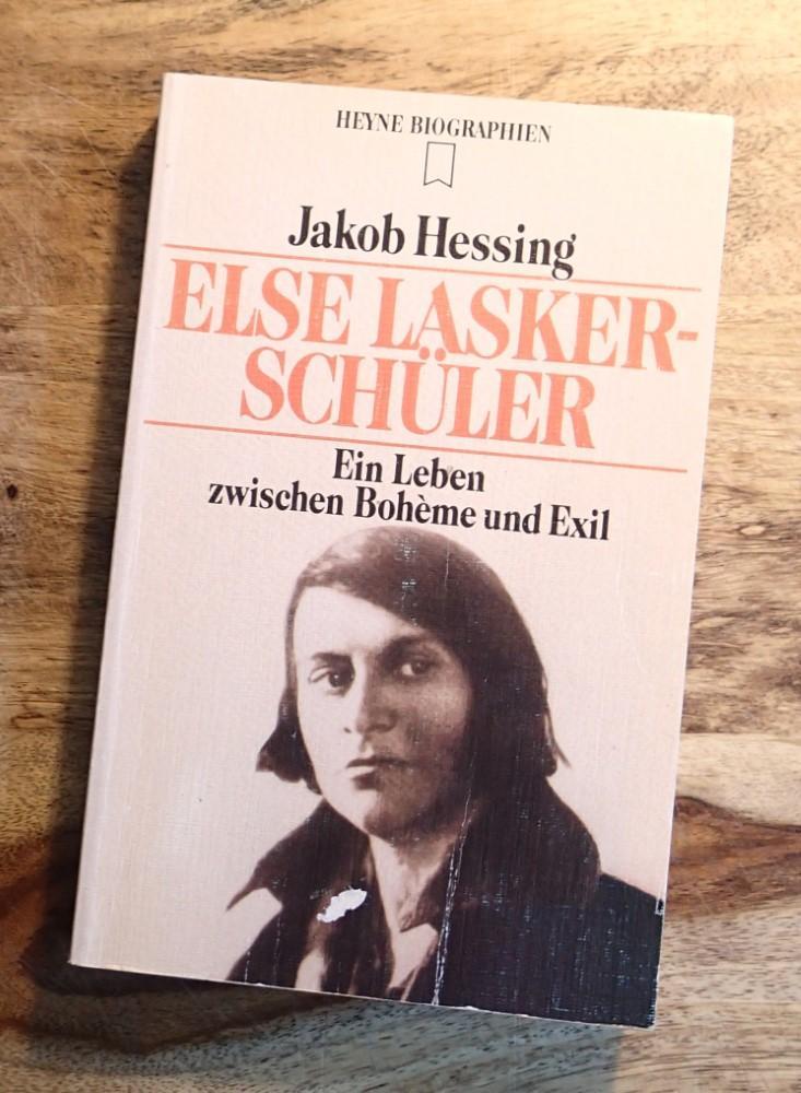 Else Lasker-Schüler. Ein Leben zwischen Boheme und Exil